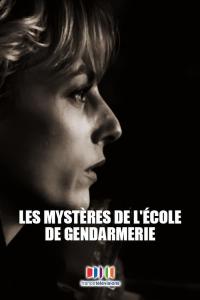 Les Mystères de l'école de gendarmerie