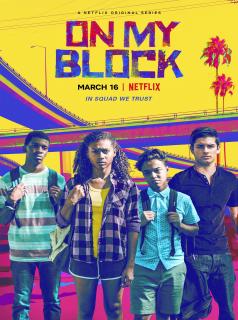 voir serie On My Block en streaming