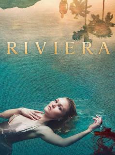 voir serie Riviera en streaming