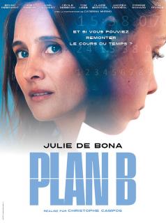 voir Plan B 2021 Saison 1 en streaming