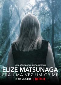 Elize Matsunaga : Sinistre conte de fées