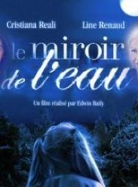 voir serie Le Miroir de l'eau en streaming