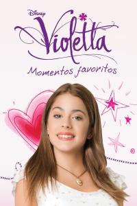 Violetta Favorite Moments (2021)