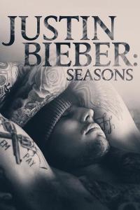 Justin Bieber : Seasons