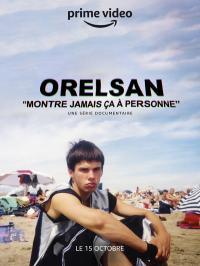 Orelsan – Montre Jamais ça à Personne
